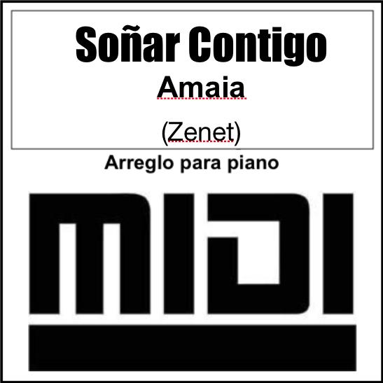 Soñar Contigo Amaia Zenet Archivo Midi Tutorial Synthesia By Giorgio Elmo